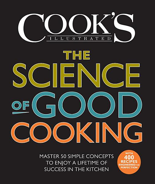 Download The Science of Good Cooking Book