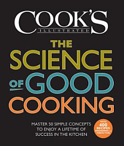 The Science of Good Cooking Book