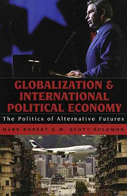 Globalization and International Political Economy PDF
