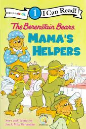 The Berenstain Bears: Mama's Helpers: Mama's Helpers