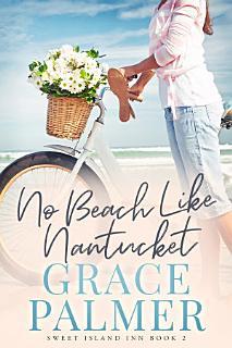 No Beach Like Nantucket Book