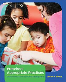 Preschool Appropriate Practices Environment Curriculum And Development