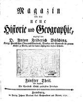 Magazin für die neue Historie und Geographie: Band 5