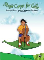 Magic Carpet for Cello: Concert Pieces for the Youngest Beginners