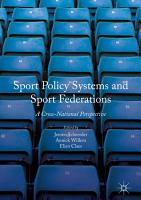 Sport Policy Systems and Sport Federations PDF