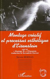 """Montage créatif et processus esthétique d'Eisenstein: Suivi de """"Montage 38"""" d'Eisenstein"""