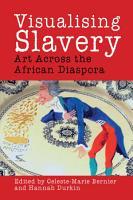 Visualising Slavery PDF