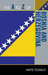 The A to Z of Bosnia and Herzegovina