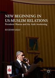 New Beginning In Us Muslim Relations Book PDF