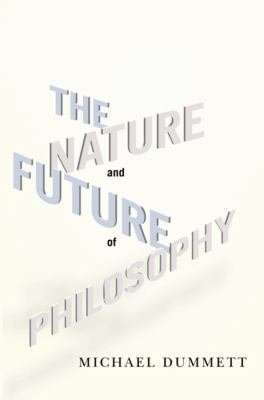 The Nature and Future of Philosophy PDF