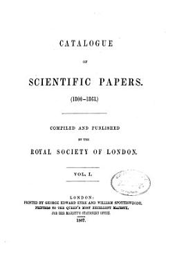 Catalogue of Scientific Papers  1800 1900   ser  1   1800 1863 PDF
