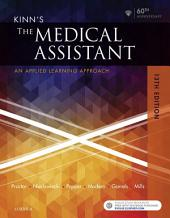 Kinn's The Medical Assistant: An Applied Learning Approach, Edition 13