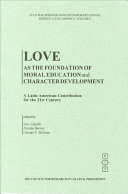 Love as the Foundation of Moral Education and Character Development PDF