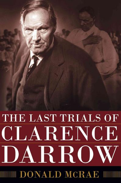 Download The Last Trials of Clarence Darrow Book