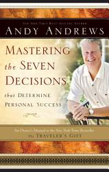 Mastering The Seven Decisions That Determine Personal Success Book PDF