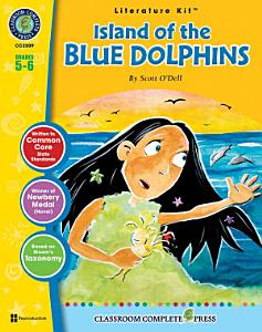 Island of the Blue Dolphins   Literature Kit Gr  5 6 Book