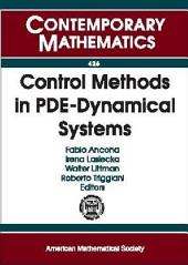Control Methods in PDE-Dynamical Systems: AMS-IMS-SIAM Joint Summer Research Conference, July 3-7, 2005, Snowbird, Utah