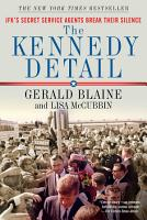The Kennedy Detail  Enhanced Edition  PDF