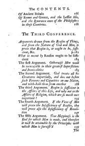 The Strength and Weakness of Human Reason:: Or, the Important Question about the Sufficiency of Reason to Conduct Mankind to Religion and Future Happiness, Argued Between an Inquiring Deist and a Christian Divine: and the Debate Compromis'd and Determin'd to the Satisfaction of Both, by an Impartial Moderator, Volume 2