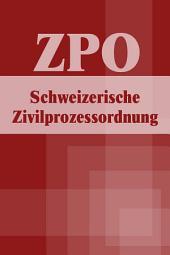 Schweizerische Zivilprozessordnung - ZPO
