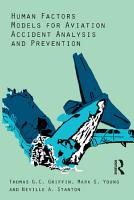 Human Factors Models for Aviation Accident Analysis and Prevention PDF