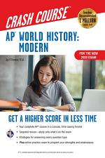 AP® World History: Modern Crash Course, For the New 2020 Exam, Book + Online