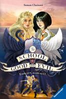 The School for Good and Evil  Band 6  Ende gut  alles gut  PDF