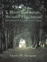 J  Henry Shorthouse  the Author of John Inglesant PDF