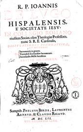 R.P. Ioannis de Lugo ... Disputationes scholasticae, et morales, de sacramentis in genere. De venerabili Eucharistiae sacramento. De sacrosancto missae sacrificio