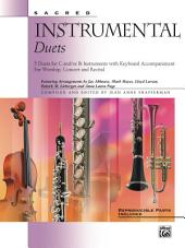 Sacred Instrumental Duets: 5 Duets for C and/or B-flat Instruments with Keyboard Accompaniment