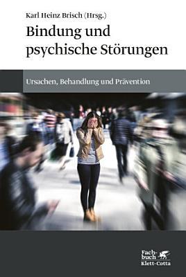Bindung und psychische St  rungen PDF