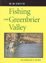 Fishing the Greenbrier Valley