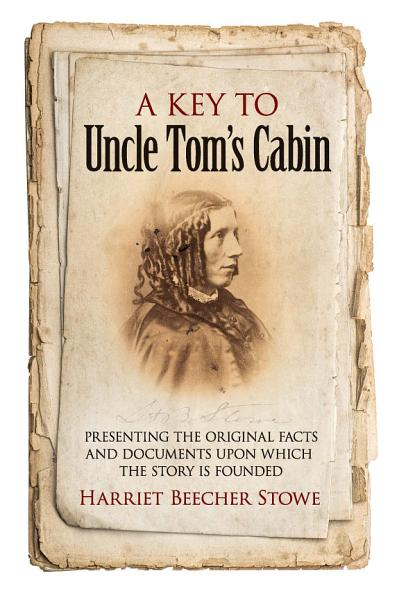 A Key To Uncle Tom S Cabin