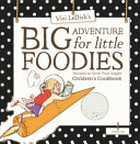 Big Adventure for Little Foodies Book