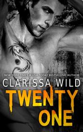 Twenty-One (21) (Dark Romance Standalone)