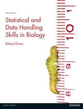 Statistical and Data Handling Skills in Biology: Edition 3