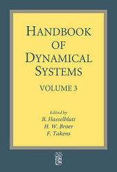 Handbook of Dynamical Systems: Volume 3