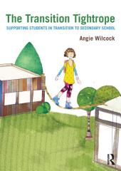 The Transition Tightrope: Supporting Students in Transition to Secondary School