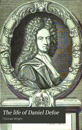 The Life of Daniel Defoe