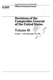 Decisions of the Comptroller General of the United States: Volume 68