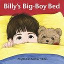 Billy s Big Boy Bed Book