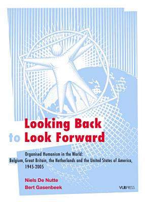 Looking Back to Look Forward PDF