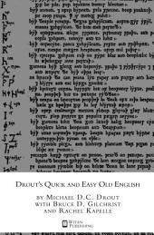 Drout's Quick and Easy Old English