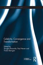 Celebrity, Convergence and Transformation