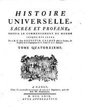Histoire universelle, sacree et profane, depuis le commencement du monde jusqu'a nos jours: Volume14