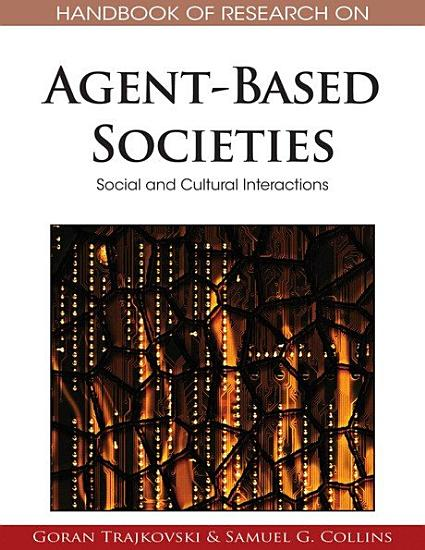 Handbook of Research on Agent Based Societies  Social and Cultural Interactions PDF