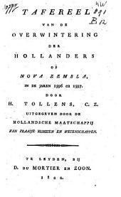 Tafereel van de overwintering der Hollanders op Nova Zembla in de jaren 1596 en 1597
