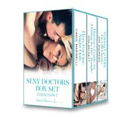 Sexy Doctors Box Set 1: Hers For One Night Only?\Doctor's Guide to Dating in the Jungle\Waking Up with Dr. Off-Limits