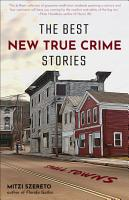 The Best New True Crime Stories PDF