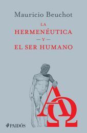 La hermenéutica y el ser humano